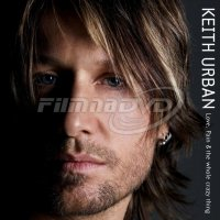 Keith Urban: Love, Pain And The Whole Crazy Thing (2LP)