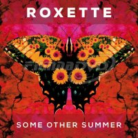 Roxette: Some Other Summer