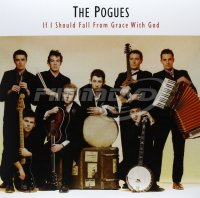 Pogues: If I Should Fall From Grace With God (LP)