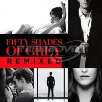 Soundtrack: Fifty Shades Of Grey - REMIX (Padesát odstínů šedi)