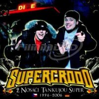 Supercrooo: Nosáči Tankujou Super  2CD