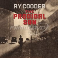 Cooder Ry: Prodigal Son