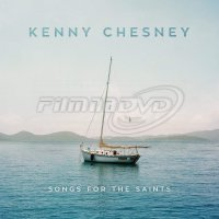 Kenny Chesney: Songs for the Saints