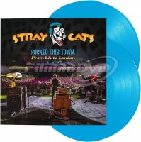 Stray Cats: Rocked This Town: From LA to London (Coloured Vinyl) 2LP