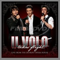 Il Volo: Takes Flight - Live From Detroit Opera House