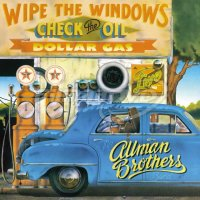 Allman Brothers Band: Wipe The Windows, Check The Oil, Dollar Gas
