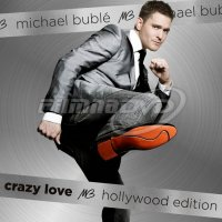 Bublé Michael: Crazy Love (Hollywood Edition) 2CD