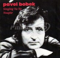 Bobek Pavel: Singing Ya Ya Youpi