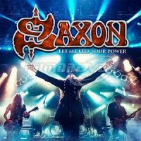 Saxon: Let Me Feel Your Power (2CD+DVD)