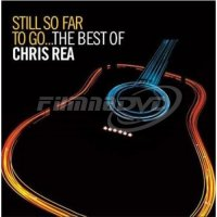 Rea Chris: Still So Far To Go... (Best Of)