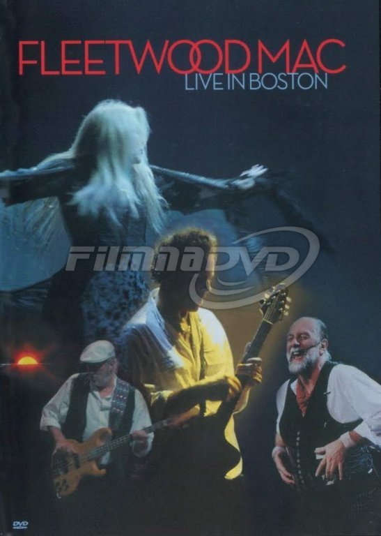 Fleetwood Mac: Live In Boston 2003 (3DVD)