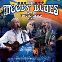 The Moody Blues: Days Of Future Passed: Live in Toronto 2017