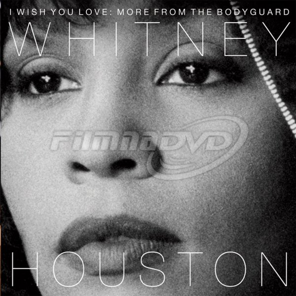 Houston Whitney: I Wish You Love: More From The Bodyguard (25th Anniversary Edition)