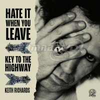 Richards Keith: Hate It When You Leave / Key To The Highway (Red Vinyl, RSD2020) SP