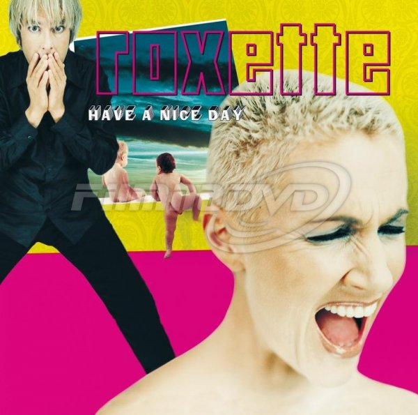Roxette: Have A Nice Day (2LP)