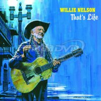 Nelson Willie: That's Life