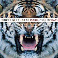 Thirty Seconds To Mars: This Is War