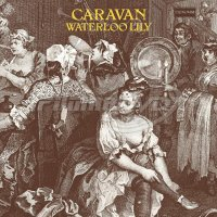 Caravan: Waterloo Lily (LP)