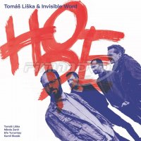 Tomáš Liška & Invisible World: Hope
