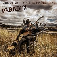 Neil Young & Promise Of The Real: Paradox (Soundtrack Album)