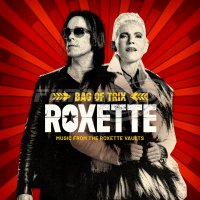 Roxette: Bag of Trix (Music from the Roxette Vaults)