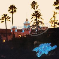 Eagles: Hotel California (40th Anniversary Edition)