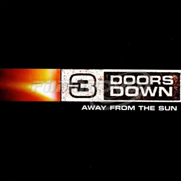 3 Doors Down: Away From The Sun (15th Anniversary Edition)