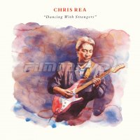 Chris Rea: Dancing With Strangers (2CD)