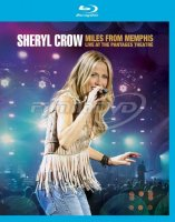 Crow Sheryl: Miles From Memphis - Live At The Pantages Theatre (Blu-ray)