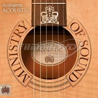 Anthems Acoustic (Ministry Of Sound)