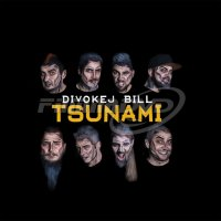 Divokej Bill: Tsunami (LP)