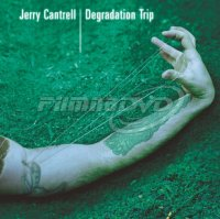 Cantrell Jerry: Degradation Trip