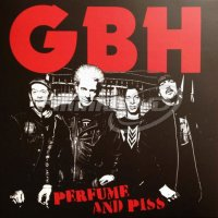 G.B.H.: Perfume And Piss (LP)