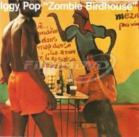 Iggy Pop: Zombie Birdhouse (Limited Coloured Vinyl)