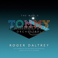 Daltrey Roger: The Who's Tommy Orchestral (2LP)