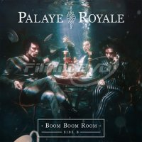 Palaye Royale: Boom Boom Room (Side B)