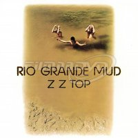 ZZ Top: Rio Grande Mud (LP)