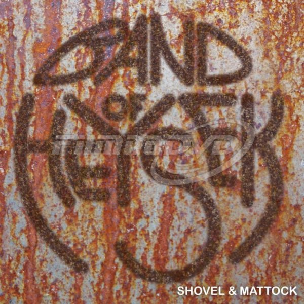 Band Of Heysek: Shovel & Mattock (LP)