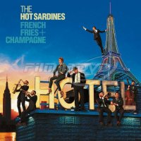 The Hot Sardines: French Fries + Champagne