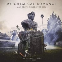 My Chemical Romance: May Death Never Stop You (2LP)