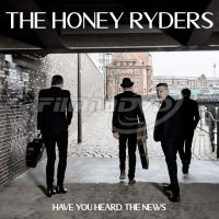 Honey Ryders: Have You Heard The News
