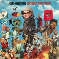 Osborne Joan: Trouble And Strife (LP)