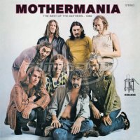 Zappa Frank & The Mothers of Invention: Mothermania: The Best of The Mothers