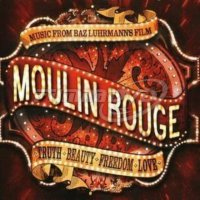 Soundtrack: Moulin Rouge