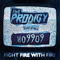 Prodigy: Fight Fire with Fire / Champions of London (RSD2019) 2SP