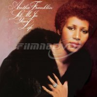 Franklin Aretha: Let Me In Your Life