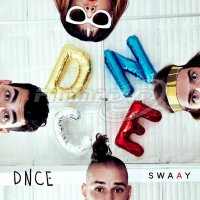Dnce: Swaay