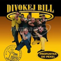 Divokej Bill: Propustka do pekel (LP)