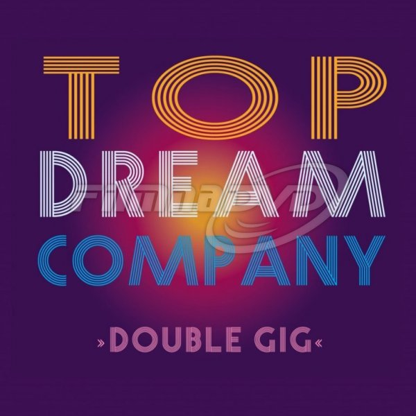 Top Dream Company: Double GIG