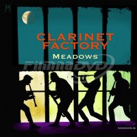 Clarinet Factory: Meadows